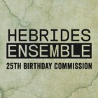 Hebrides Ensemble 25th Anniversary